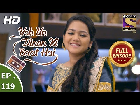 Yeh Un Dinon Ki Baat Hai - Ep 119 - Full Episode - 16th February, 2018