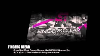 Fingers Clear   Sugar Beat (Andy Gramm Chicago Mix)   GR039   Gramma Rec