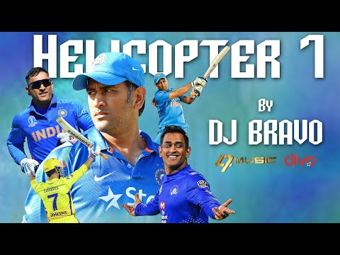 Helicopter 7 by DJ Bravo - Happy Birthday to Thala MS Dhoni
