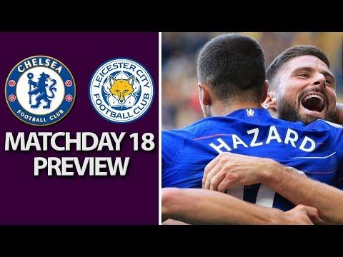 Video: Chelsea v. Leicester City | PREMIER LEAGUE MATCH PREVIEW | 12/22/18 | NBC Sports