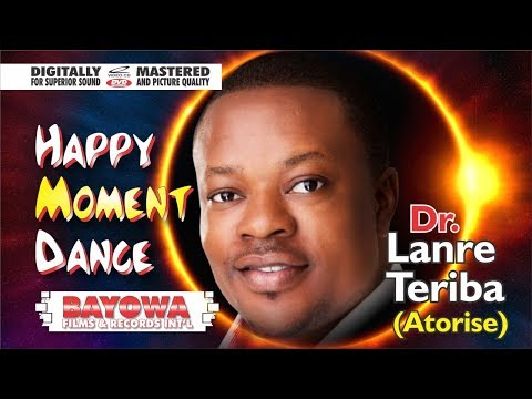 LANRE TERIBA ATORISE HAPPY MOMENT Master Video  YorubaSwagaTV