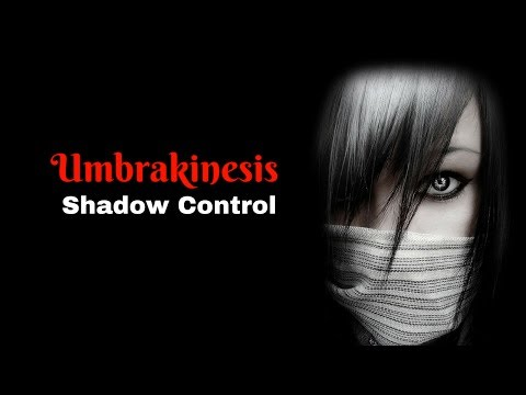 Umbrakinesis - Shadow Control (subliminal Affirmations)