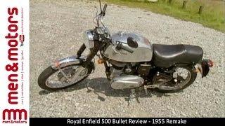 8. Royal Enfield 500 Bullet Review - 1955 Remake