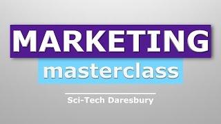 Marketing Masterclass Sci Tech Daresbury