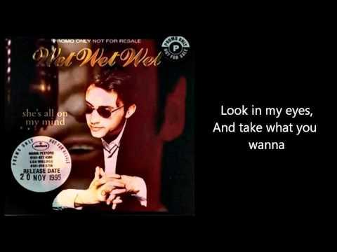 Tekst piosenki Wet Wet Wet - She's all on my mind po polsku