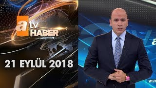 Video Atv Ana Haber   21 Eylül 2018 MP3, 3GP, MP4, WEBM, AVI, FLV September 2018