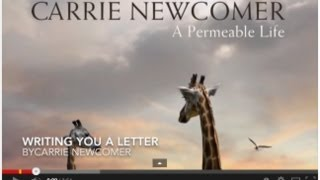 <b>Carrie Newcomer</b>  Writing You A Letter