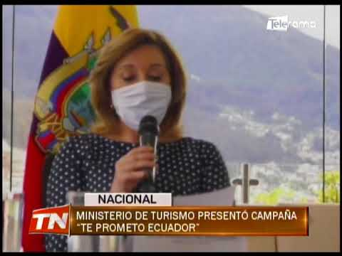 Ministerio de Turismo presentó campaña Te prometo Ecuador
