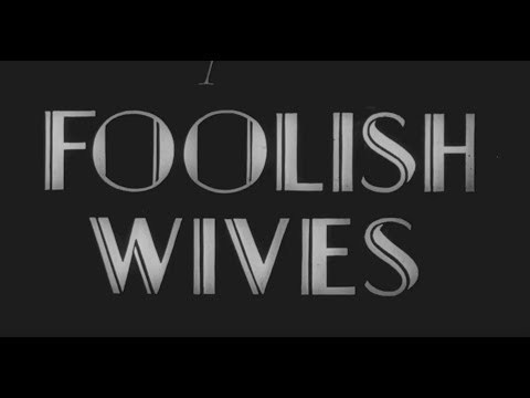 Foolish Wives (1922)