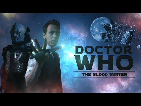 Doctor Who FanFilm Series 1 Episode 3 - The Blood Hunter