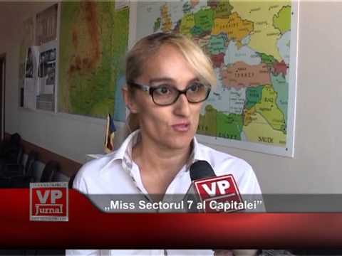 """""""Miss Sectorul 7 al Capitalei"""""""