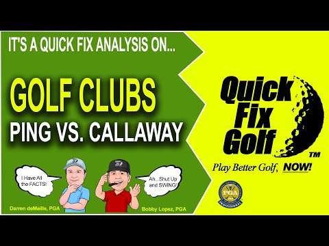 Ping vs Callaway – Who's the better golf club?