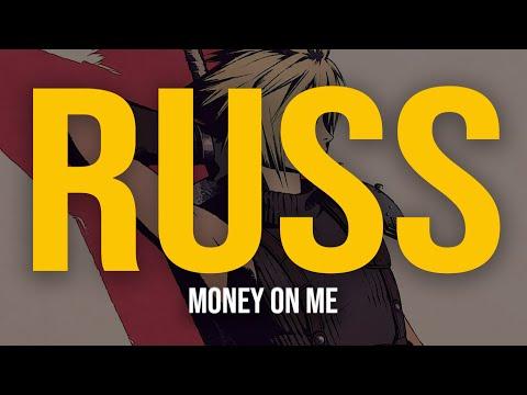 Russ - Money On Me (Lyric Video)