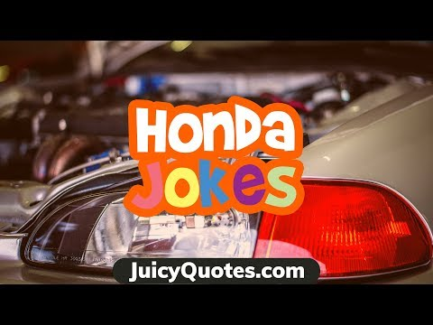 Funny quotes - Funny Honda Jokes and Puns - These jokes about Hondas will crack you up
