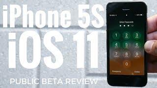 iPhone 5S iOS 11 Public Beta Review!