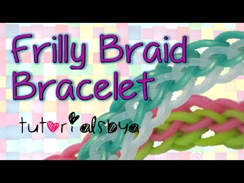 NEW Frilly Braid Rainbow Loom Bracelet Tutorial- Original Design