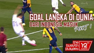 Video GOL LANGKA DI DUNIA (INDONESIA MASUK) Part 1 MP3, 3GP, MP4, WEBM, AVI, FLV Juni 2018