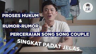 Video PERCERAIAN SONG SONG COUPLE.. INI PERLU DIKETAHUI.. MP3, 3GP, MP4, WEBM, AVI, FLV September 2019
