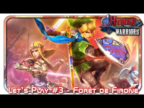 Let's Play Hyrule Warriors 3 - Forêt de Firone - Mode Difficile (Wii U)