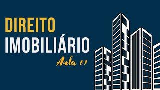 # 01 - DIREITO IMOBILIÁRIO - PROF. DURVAL SALGE JR.