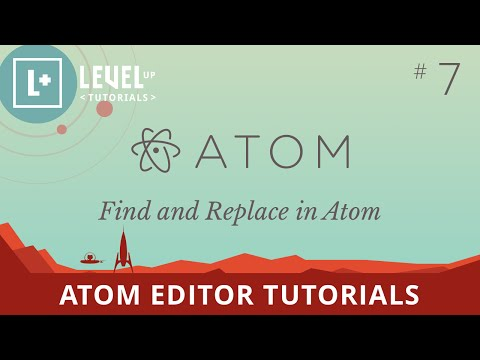 Atom Editor Tutorials #7 - Find and Replace in Atom