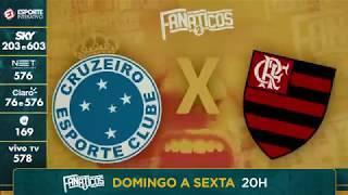 HOJE TEM DUELO DECISIVO NO FANÁTICOS! Flamengo e Cruzeiro se enfrentam por uma vaga na próxima fase da maior...