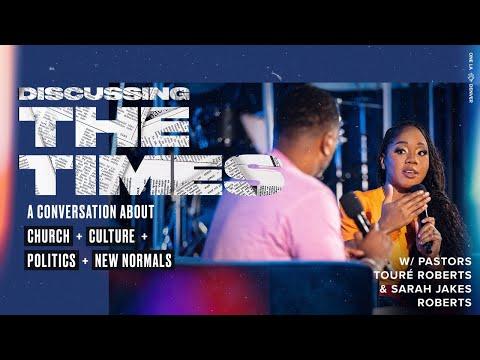 Discussing The Times With Pastor Touré Roberts & Sarah Jakes Roberts