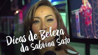 Dica de Beleza da Sabrina Sato