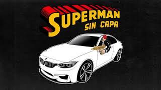 Video BLUNTED VATO · SUPERMAN SIN CAPA MP3, 3GP, MP4, WEBM, AVI, FLV Juni 2018