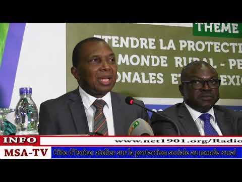 COTE D'IVOIRE: OUVERTURE DE L'ATELIER SUR LA PROTECTION SOCIALE AU MONDE RURALE