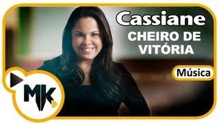 Cheiro De Vitória - Cassiane - Música Inédita / Exclusiva - MK WEB MUSIC