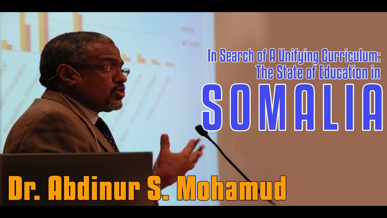 In Search of A Unifying Curriculum; The state of education in Somalia