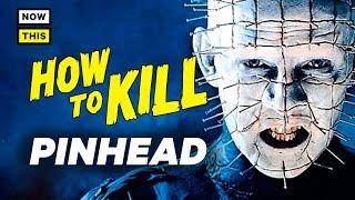 Video How to Kill Pinhead | NowThis Nerd MP3, 3GP, MP4, WEBM, AVI, FLV Mei 2018