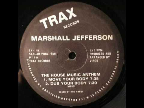 Marshall Jefferson - Move Your Body lyrics