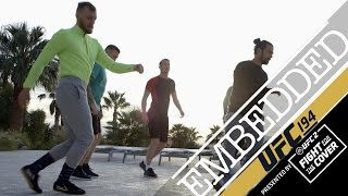 UFC EMBEDDED 194 Ep5
