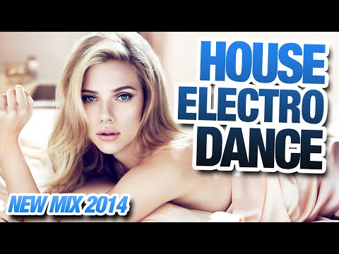 New House & Electro Dance Mix #43 – Best Dance Music 2014