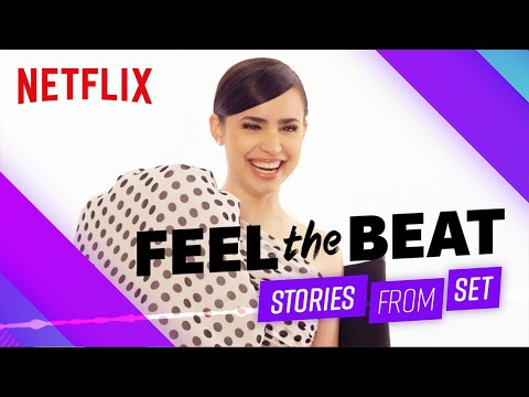Feel the Beat: Stories from Set | Netflix Futures