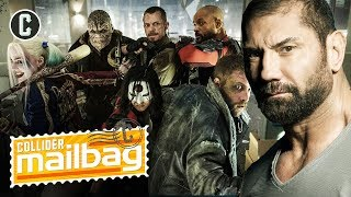 Will Dave Bautista Move over to Suicide Squad? - Mailbag by Collider