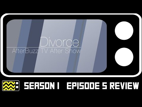 Divorce Season 1 Episode 5 Review & After Show | AfterBuzz TV