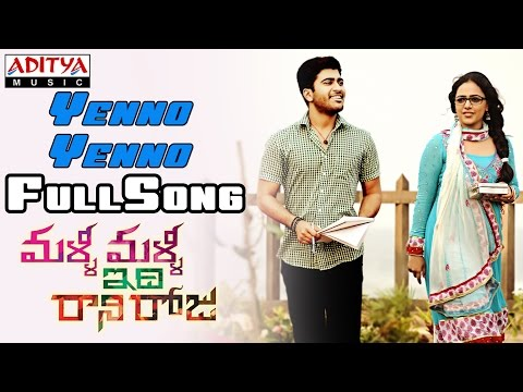 Malli Malli Idi Rani Roju Movie || Yenno Yenno Full Song || Sharvanand, Nithya Menon