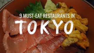 Video 9 Must-Eat Restaurants in Tokyo, Japan (Watch This Before You Go) MP3, 3GP, MP4, WEBM, AVI, FLV April 2019