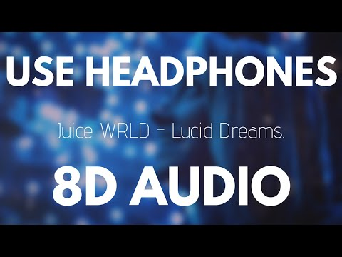 Video Juice Wrld - Lucid Dreams (8D AUDIO) download in MP3, 3GP, MP4, WEBM, AVI, FLV January 2017