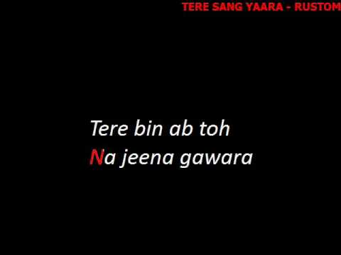 Video Tere Sang Yaara - Karaoke with Lyrics (Light version) download in MP3, 3GP, MP4, WEBM, AVI, FLV January 2017