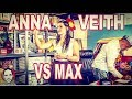 ANNA VEITH vs MAX