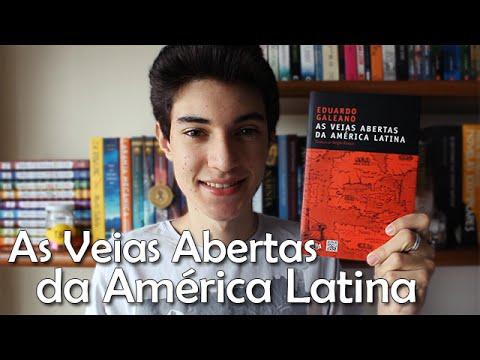 As Veias Abertas da América Latina, de Eduardo Galeano | Não Apenas Histórias