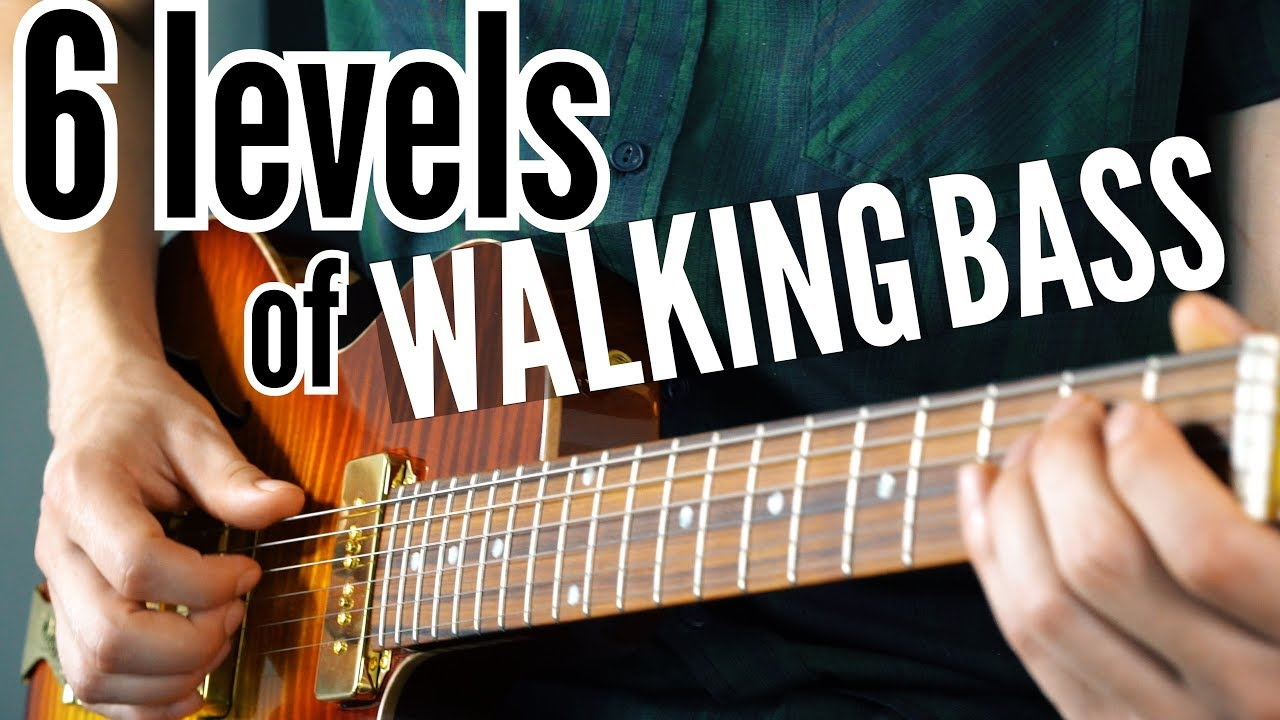 6 levels of WALKING BASS (for guitar)