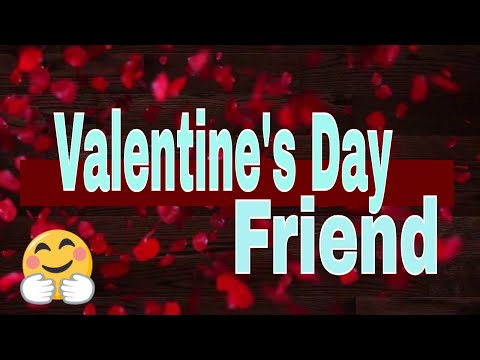 Happy Valentine's Day Wishes for Best Friends  Best valentine's day friendship quotes