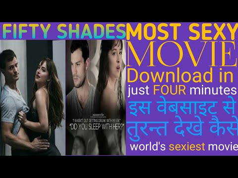 FIFTY SHADES FULL MOVIE IN HINDI ! HOW TO DOWNLOAD FIFTY SHADES FULL MOVIE KAISE KARE FIFTY SHADES