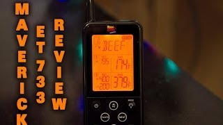 Maverick ET 733 Wireless BBQ Thermometer Review