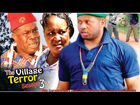The Village Terror Season 3    - 2016  Latest Nigerian Nollywood Movie